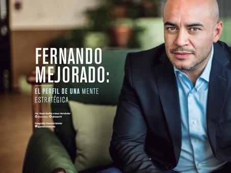FERNANDO MEJORADO: EL PERFIL DE UNA MENTE ESTRATÉGICA