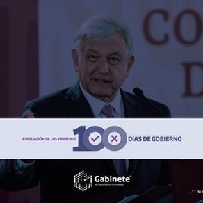Evaluación de los primeros 100 días de gobierno de AMLO