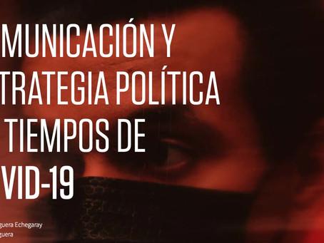 COMUNICACIÓN Y ESTRATEGIA POLÍTICA EN TIEMPOS DE COVID-19