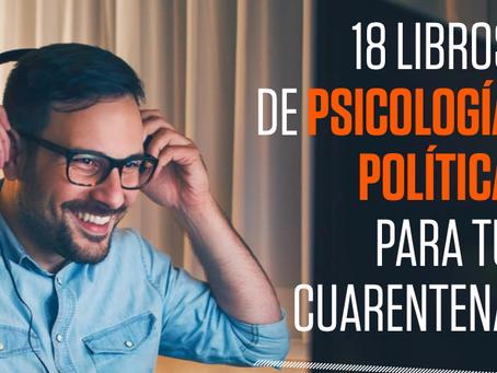 18 libros de psicología política para tu cuarentena