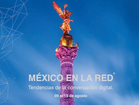 MÉXICO Y AMLO EN LA RED. 09-15 de agosto 2020