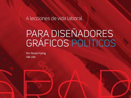 4 lecciones de vida laboral, para diseñadores gráficos políticos