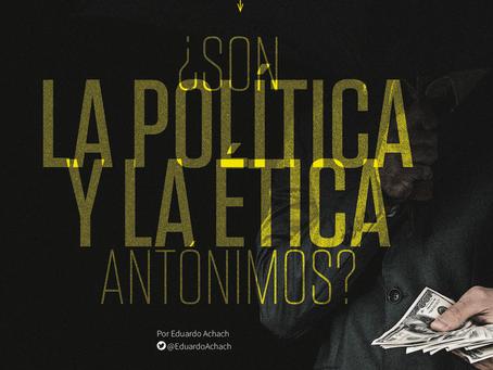 ¿Son la política y la ética antónimos?