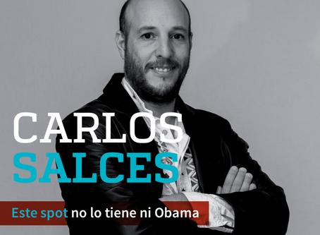 CARLOS SALCES Este spot no lo tiene ni Obama