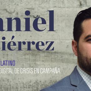 DANIEL GUTIÉRREZ. GANADOR REED LATINO MEJOR MANEJO DIGITAL DE CRISIS EN CAMPAÑA