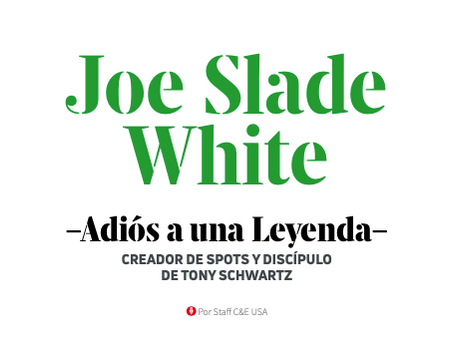 JOE SLADE WHITE. Adiós a una leyenda