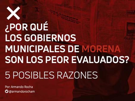 ¿Por qué los gobiernos municipales de Morena son los peor evaluados? 5 posibles razones
