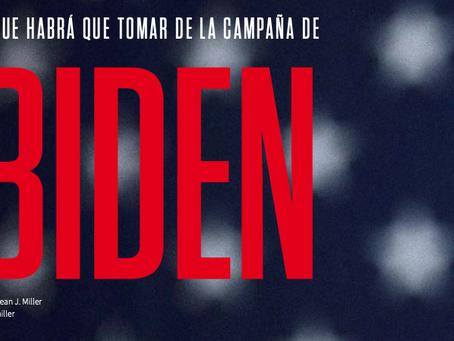 Lo que habrá que tomar de la campaña de BIDEN