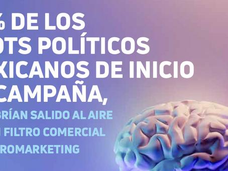 70% de los spots políticos mexicanos de inicio de campaña, no habrían salido al aire...