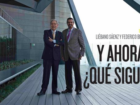 Liébano Sáenz y Federico Berrueto Y ahora… ¿qué sigue?