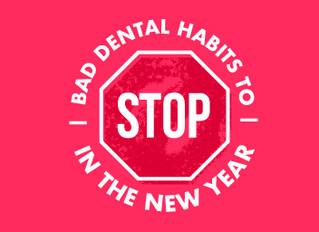 Bad Dental Habits to Break in the New Year