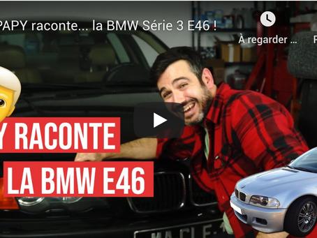 Papy raconte la...BMW serie3 E46