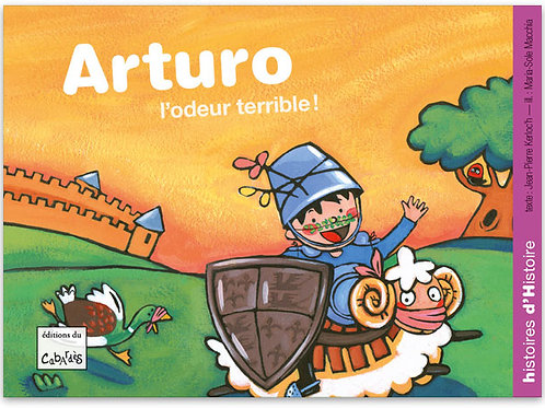 Arturo, l'odeur terrible!