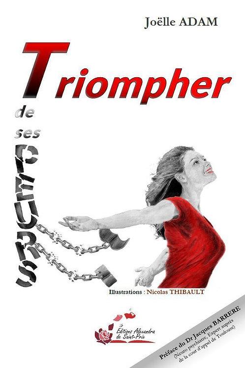 "Joëlle ADAM ""Triompher de ses PEURS"""