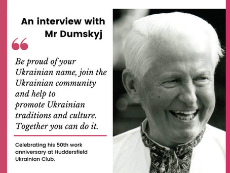 An interview with Mr Dumskyj on his 50th Work Anniversary