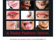 Oral Piercings and Your Teeth