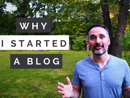 Why I Started a Blog and Vlog