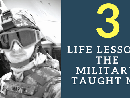 3 Life Lessons I Learned in the Military