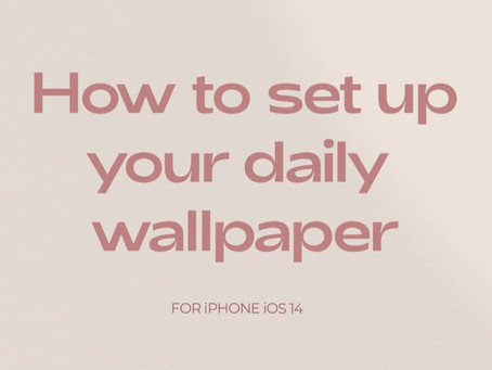 Self Care Daily Reminder iOS Wallpaper Automation Set up Guide