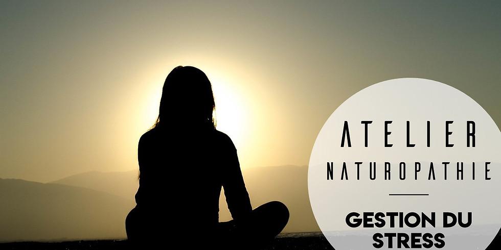 Atelier naturopathie - Gestion du stress