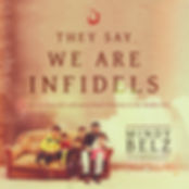 They Say We Are Infidels audio cover.jpg