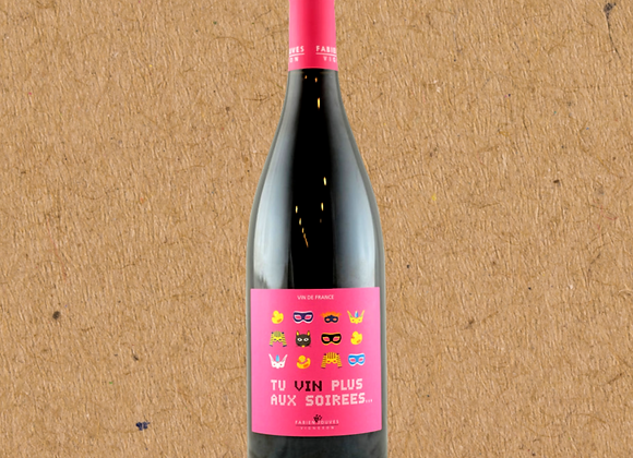 Fabien Jouves Tu Vin Plus Aux Soirée, Malbec & Cabernet Franc Blend