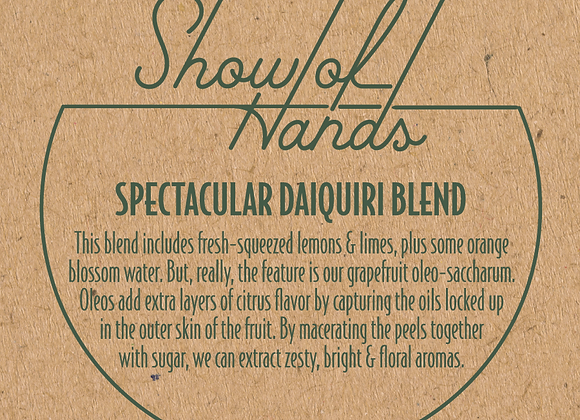 Mixers from Show of Hands: Spectacular Daiquiri Blend