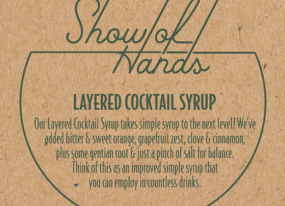 Mixers from Show of Hands: Layered Syrup