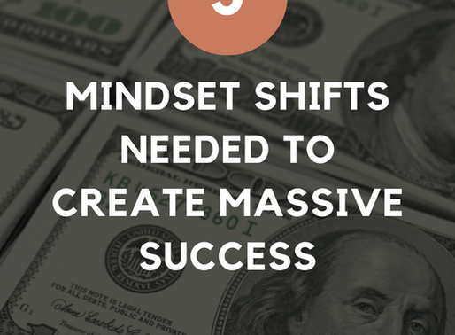 5 Mindset Shifts Needed To Create Success