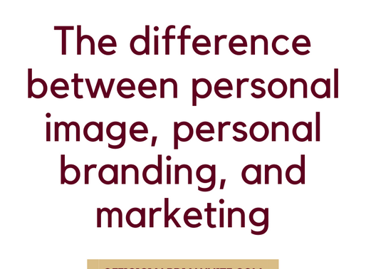 The difference between personal image, personal branding, and marketing