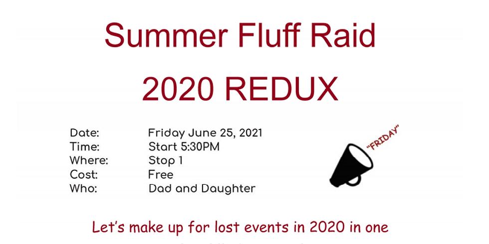 Summer Fluff Raid 2020 REDUX