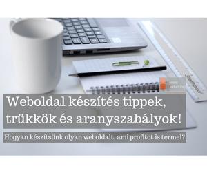 weboldal keszites tippek, trukkok es aranyszabalyok-Hogyan keszitsunk olyan weboldalt, ami profitot is termel