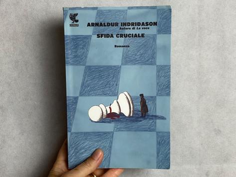Arnaldur Indriðason, Sfida cruciale, Guanda, Milano 2013