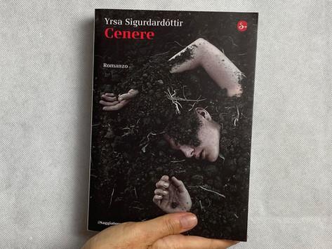 Yrsa Sigurðardóttir, Cenere, Il Saggiatore, Milano 2014