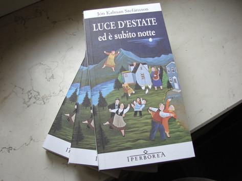 Jón Kalman Stefánsson, Luce d'estate, ed è subito notte, Iperborea, Milano 2013