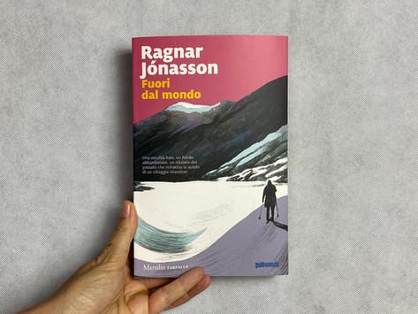 Ragnar Jónasson, Fuori dal mondo, Marsilio, Venezia 2019