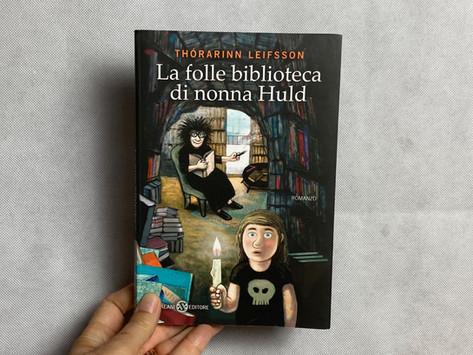 Þórarinn Leifsson, La folle biblioteca di nonna Huld, Salani, Milano 2015