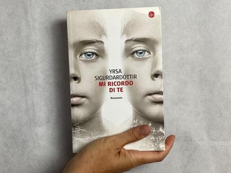 Yrsa Sigurðardóttir, Io mi ricordo di te, Il Saggiatore, Milano 2012
