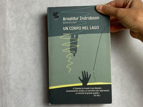 Arnaldur Indriðason, Un corpo nel lago, Guanda, Milano 2009