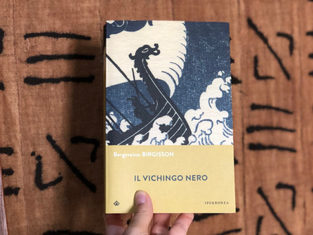Bergsveinn Birgisson, Il vichingo nero, Iperborea, Milano 2019