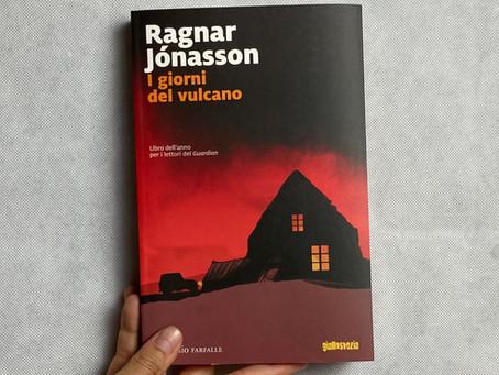 Ragnar Jónasson, I giorni del vulcano, Marsilio, Venezia 2018