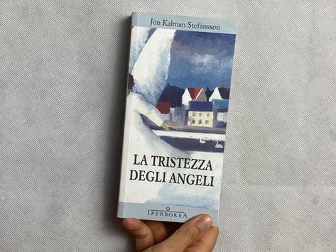 Jón Kalman Stefánsson, Il dolore degli angeli, Iperborea, Milano 2012