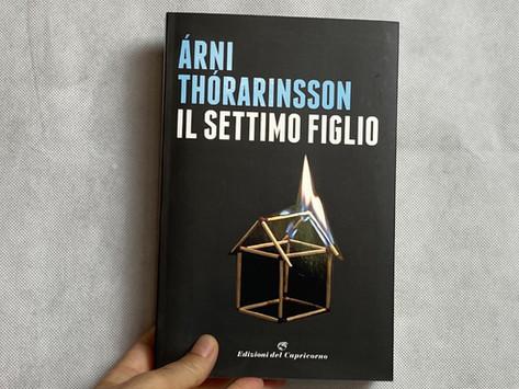 Árni Þórarinsson, Il settimo figlio, Edizioni del Capricorno, Torino 2018