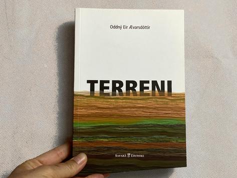 Oddný Eir Ævarsdóttir, Terreni, Safarà Edizioni, Pordenone 2016