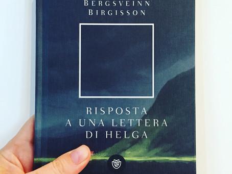 Bergsveinn Birgisson, Risposta a una lettera da Helga, Bompiani, Milano 2018