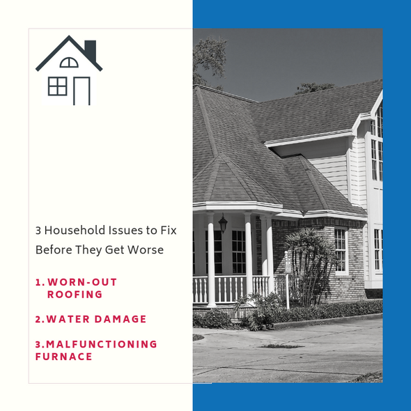 3 Household Issues to Fix Before They Get Worse