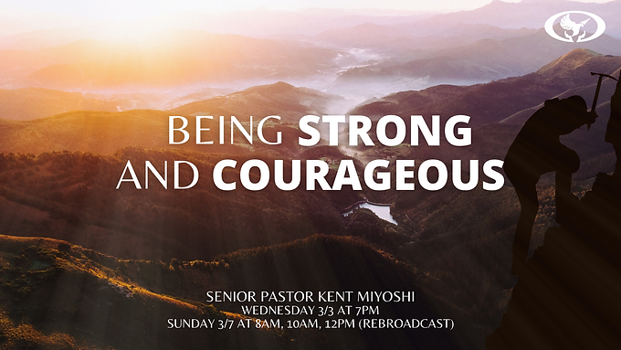 Being Strong and Courageous