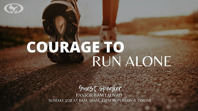 Courage to Run Alone