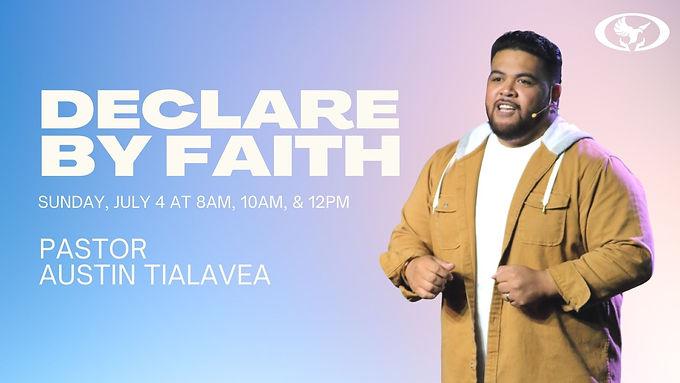 Declare by Faith