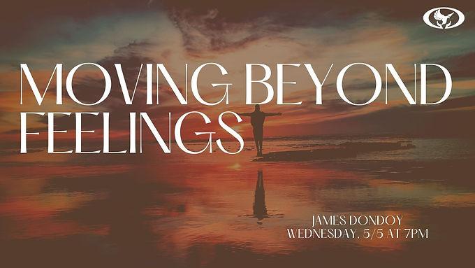 Moving Beyond Feelings